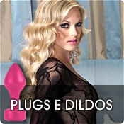 Plugs e Dildos